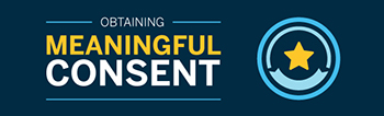 Image of the infographic: Obtaining meaningful consent